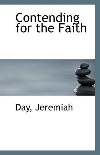 Contending for the Faith: Day Jeremiah