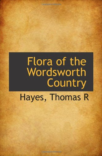 9781110967056: Flora of the Wordsworth Country