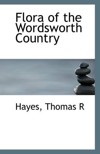 9781110967070: Flora of the Wordsworth Country