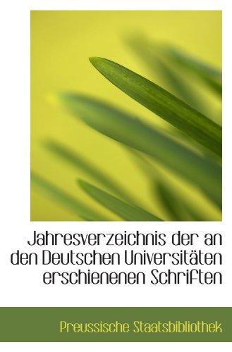 9781110975457: Jahresverzeichnis der an den Deutschen Universitäten erschienenen Schriften