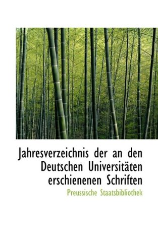 9781110975518: Jahresverzeichnis der an den Deutschen Universitäten erschienenen Schriften