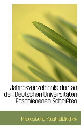 9781110980093: Jahresverzeichnis der an den Deutschen Universitäten Erschienenen Schriften