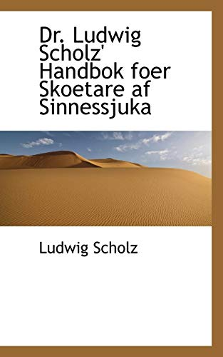 Dr. Ludwig Scholz Handbok Foer Skoetare AF: Ludwig Scholz