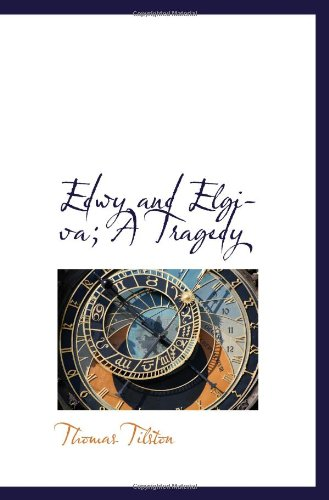 9781110982929: Edwy and Elgiva; A Tragedy