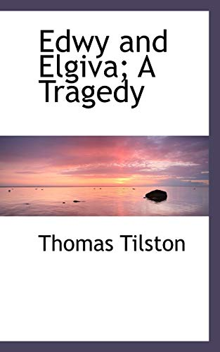 9781110982967: Edwy and Elgiva; A Tragedy