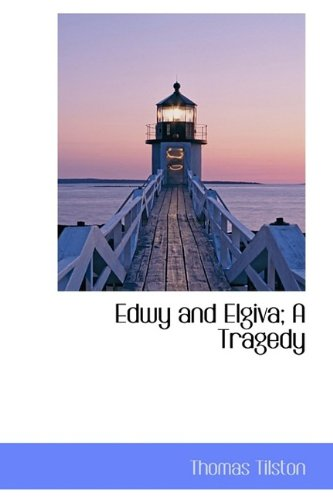 9781110982981: Edwy and Elgiva; A Tragedy