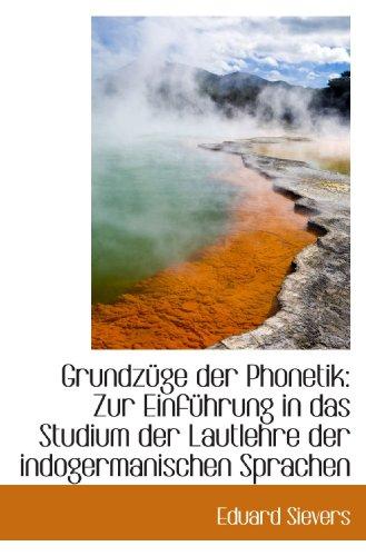 9781110984435: Grundzüge der Phonetik: Zur Einführung in das Studium der Lautlehre der indogermanischen Sprachen