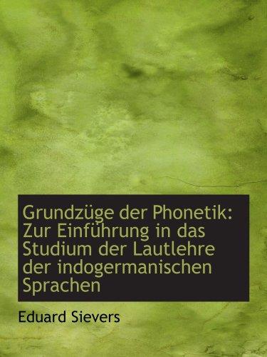 9781110984459: Grundzüge der Phonetik: Zur Einführung in das Studium der Lautlehre der indogermanischen Sprachen