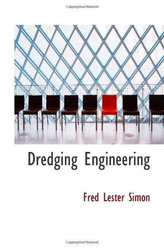 Dredging Engineering: Fred Lester Simon