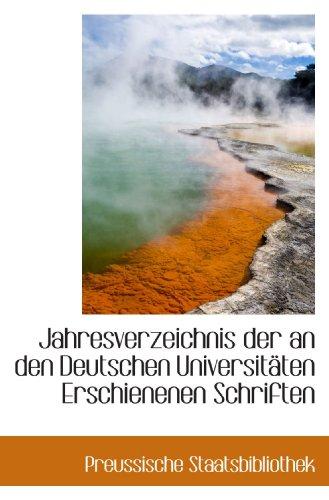 9781110993192: Jahresverzeichnis der an den Deutschen Universitäten Erschienenen Schriften