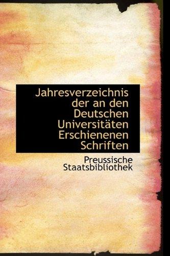 9781110993246: Jahresverzeichnis der an den Deutschen Universitäten Erschienenen Schriften