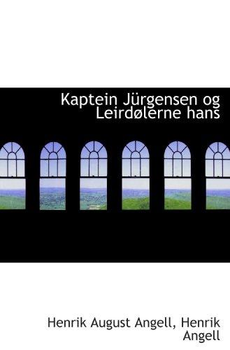 9781110994977: Kaptein Jürgensen og Leirdølerne hans