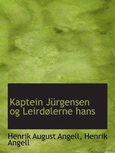 9781110994984: Kaptein Jürgensen og Leirdølerne hans