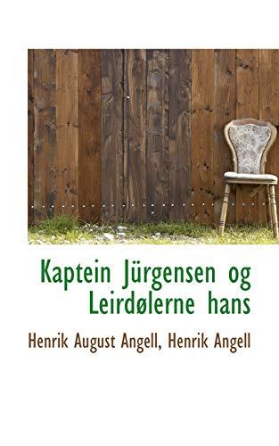9781110995004: Kaptein Jürgensen og Leirdølerne hans