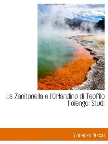 9781110995028: La Zanitonella e l'Orlandino di Teofilo Folengo: Studi