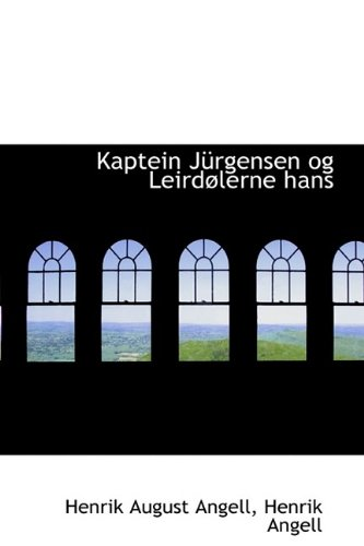 9781110995035: Kaptein Jürgensen og Leirdølerne hans