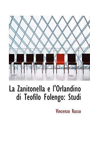 9781110995042: La Zanitonella e l'Orlandino di Teofilo Folengo: Studi