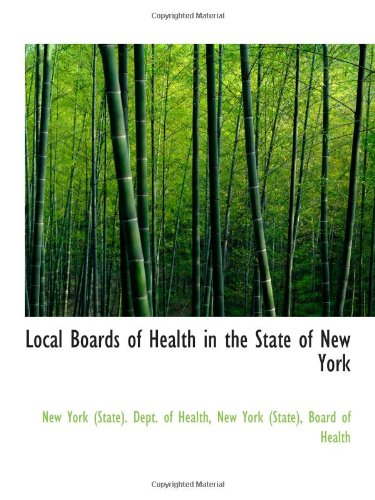 9781110997008: Local Boards of Health in the State of New York