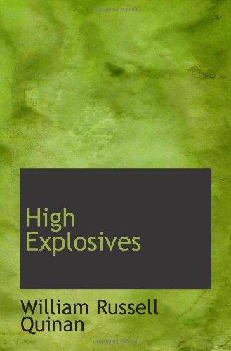 9781110997039: High Explosives