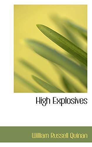 9781110997060: High Explosives