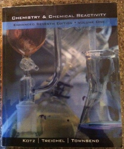 9781111000875: Chemistry & Chemical Reactivity (Enhanced Seventh Edition, Volume 1)