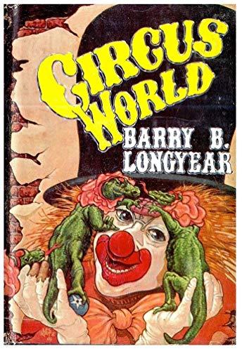 9781111001759: Circus World / Barry B. Longyear