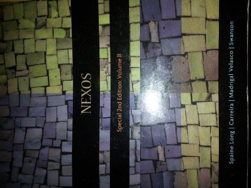 9781111005368: Nexos Special 2nd Edition: Volume II (Nexos)