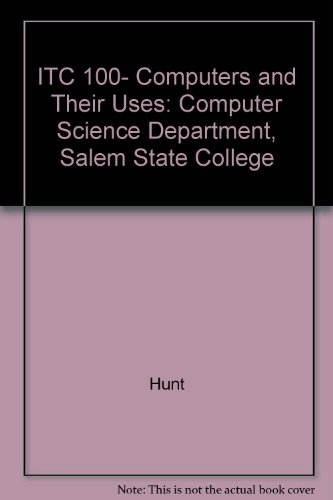 ITC 100- Computers and Their Uses: Computer Science Department, Salem State College