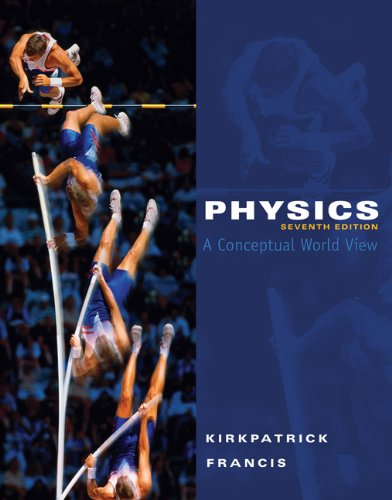 9781111021085: Bundle: Physics: A Conceptual World View, 7th + Enhanced WebAssign Homework and eBook Printed Access Card for Single Term of Multi Course