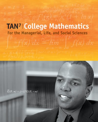Bundle: College Mathematics for the Managerial, Life, and Social Sciences (with CengageNOW Printed ...