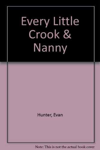 9781111030735: Every Little Crook and Nanny