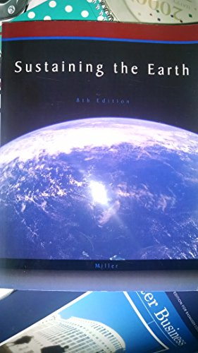 Sustaining the Earth: G. Tyler Miller