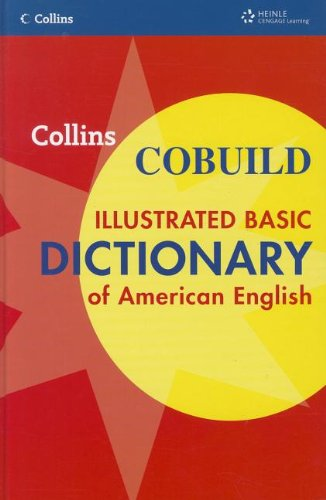 9781111032364: Collins COBUILD Illustrated Basic Dictionary of American English Hardcover (Collins COBUILD Dictionaries of English)