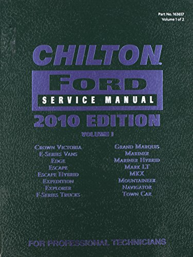 Chilton Ford Service Manual 2010 Ed. Vol: Gale Cengage