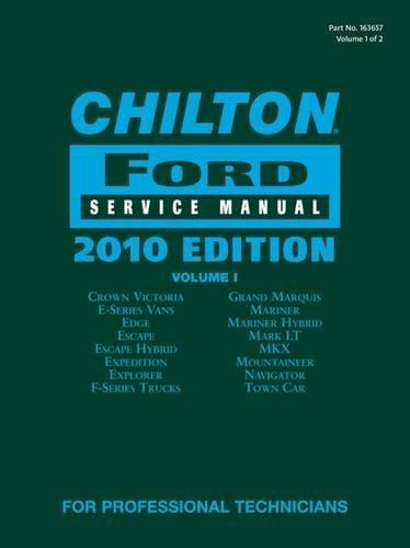 9781111036577: Chilton Ford Service Manual, 2010 Edition (2 Volume Set) (CHILTON FORD MECHANICAL SERVICE MANUAL)