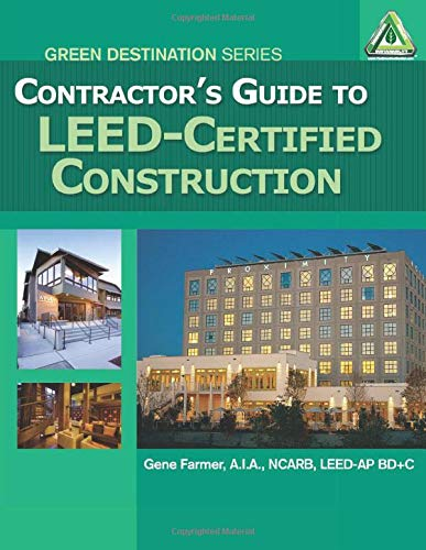 9781111036676: Contractor's Guide to LEED Certified Construction (Green Destination)