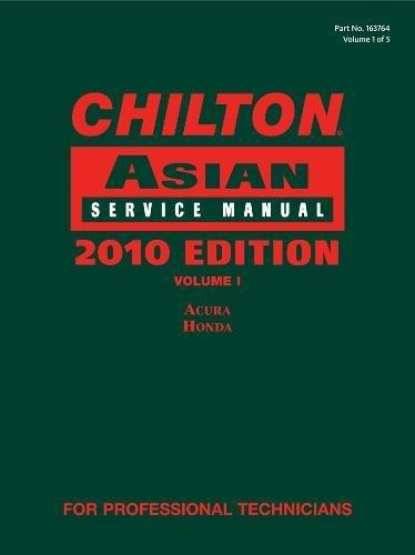 Chilton Asian Service Manual, 2010 Edition, Volume: Chilton