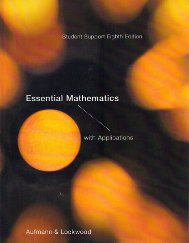 Essential Mathematics with Applications Student Support 8th: Aufmann & Lockwood