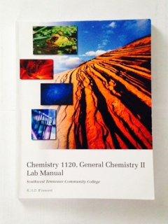 Chemistry 1120, General Chemistry II Lab Manual: R.A.D Wentworth