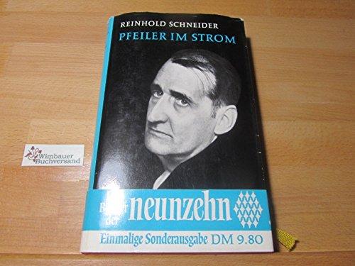 Pfeiler IM Strom: Schneider, Reinhold