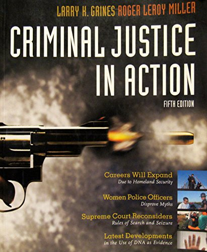 9781111071332: CRIMINAL JUSTICE IN ACTION 5th Edition - Custom Edition for College of the Desert
