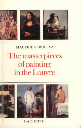 9781111085162: The Masterpieces of Painting in the Louvre