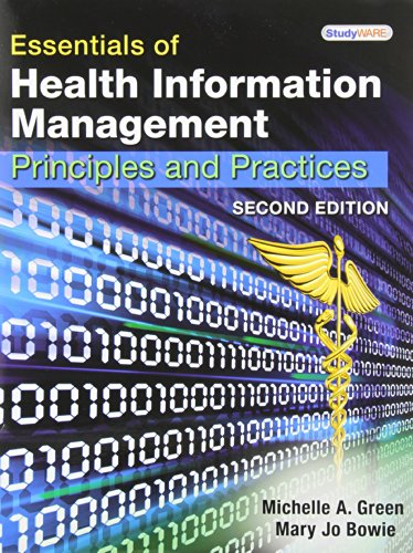 9781111120917: Essentials of Health Information Management: Principles and Practices