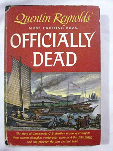 9781111122096: Officially Dead: The Story of Commander C.D. Smith