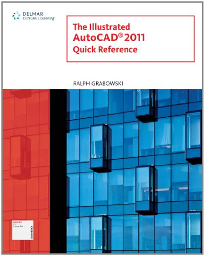 9781111125165: Illustrated AutoCAD 2011 Quick Reference (Illustrated AutoCAD Quick Reference)