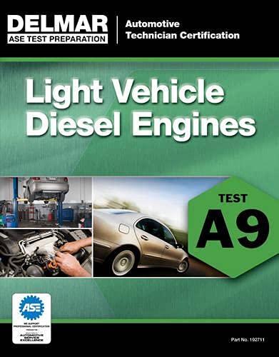 9781111127114: ASE Test Preparation - A9 Light Vehicle Diesel Engines (ASE Test Preparation: Automobile Certification)