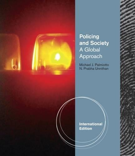 9781111128241: Policing And Society: A Global Approach