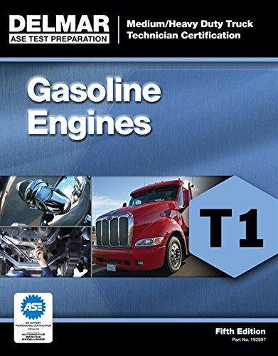 9781111128975: ASE Test Preparation - T1 Gasoline Engines (Ase Test Preparation: Medium-heavy Truck Certification Series)
