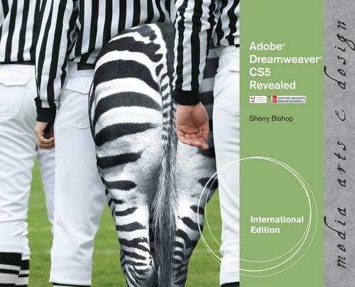 9781111130701: Adobe Dreamweaver CS5 Revealed