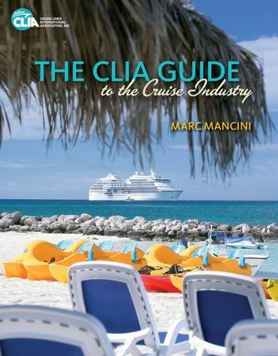 9781111130893: The CLIA Guide to the Cruise Industry